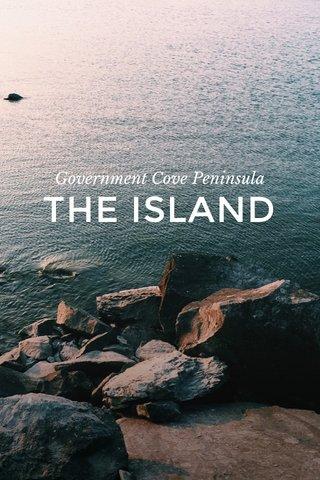 THE ISLAND Government Cove Peninsula