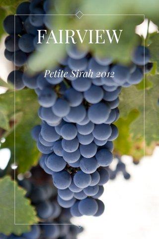 FAIRVIEW Petite Sirah 2012