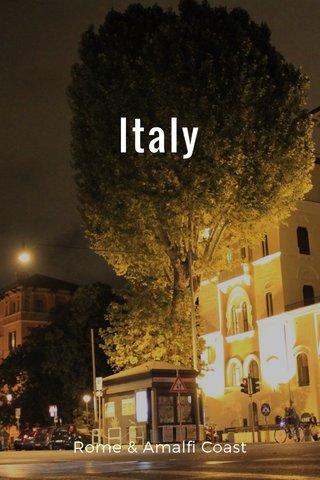 Italy Rome & Amalfi Coast