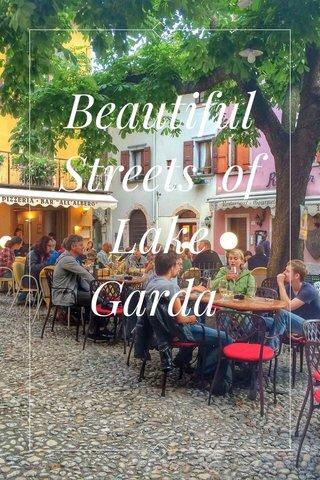 Beautiful Streets of Lake Garda
