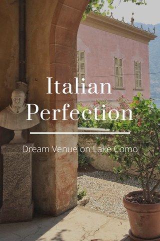 Italian Perfection Dream Venue on Lake Como