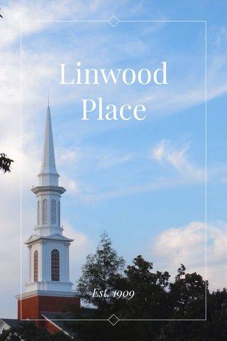 Linwood Place Est. 1909