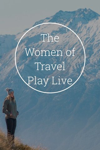 The Women of Travel Play Live