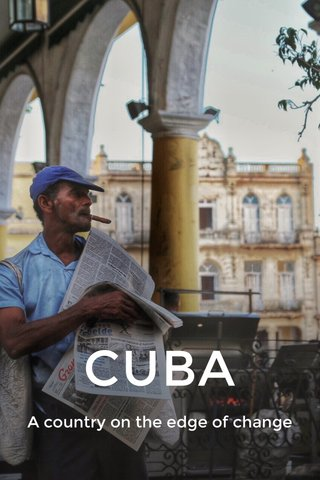 CUBA A country on the edge of change
