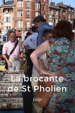 La brocante de St Pholien Liège