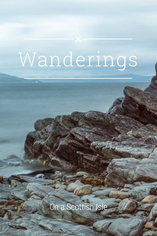 Wanderings On a Scottish Isle