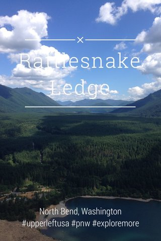 Rattlesnake Ledge North Bend, Washington #upperleftusa #pnw #exploremore #wa_nderlust