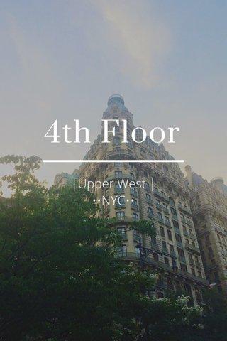 4th Floor |Upper West | ••NYC••