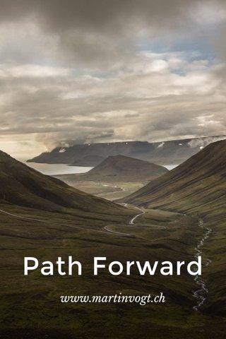 Path Forward www.martinvogt.ch