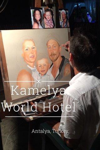 Kamelya World Hotel Antalya, Turkey