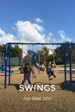 SWINGS July 22nd, 2015
