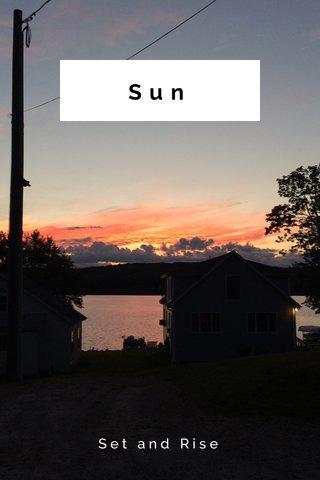 Sun Set and Rise