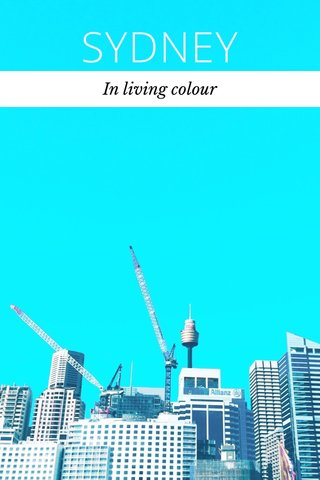 SYDNEY In living colour