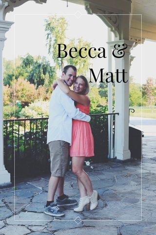 Becca & Matt