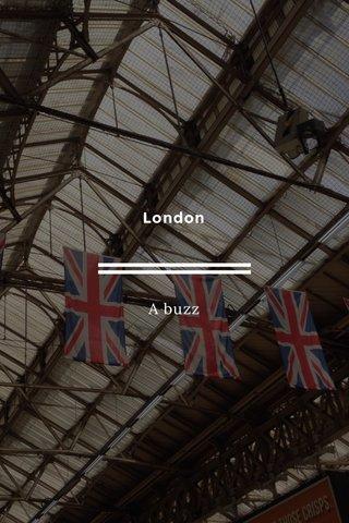 London A buzz