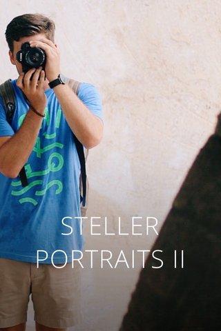 STELLER PORTRAITS II