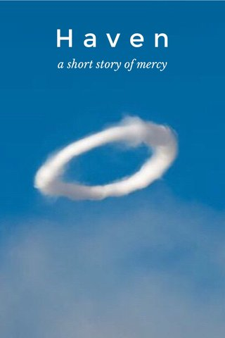 Haven a short story of mercy