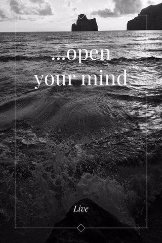 ...open your mind Live