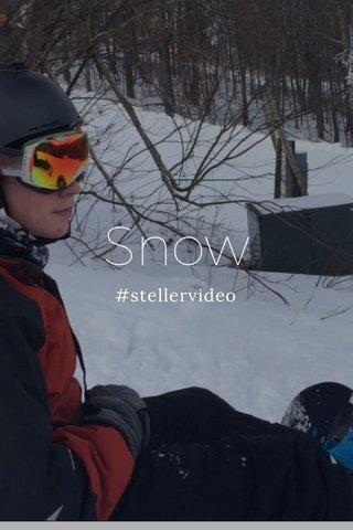 Snow #stellervideo