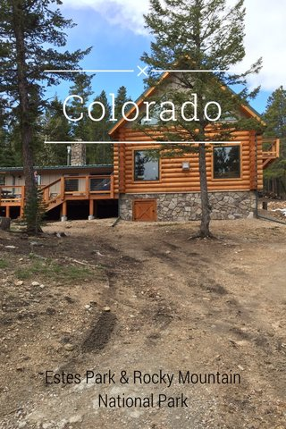 Colorado Estes Park & Rocky Mountain National Park
