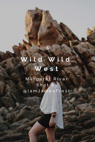 Wild Wild West Margaret River Shot by @IamJamesFrost