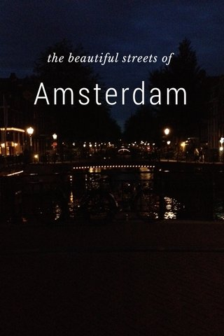 Amsterdam the beautiful streets of