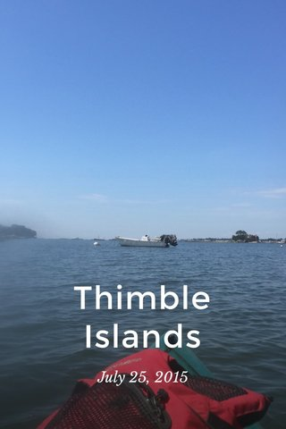 Thimble Islands July 25, 2015