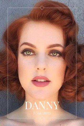 DANNY 7/24/2015