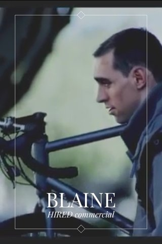BLAINE HIRED commercial