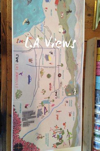 L.A Views