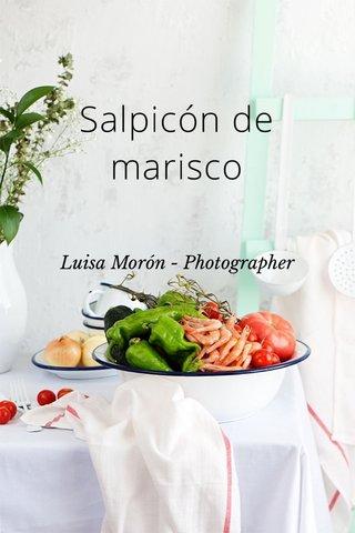 Salpicón de marisco Luisa Morón - Photographer