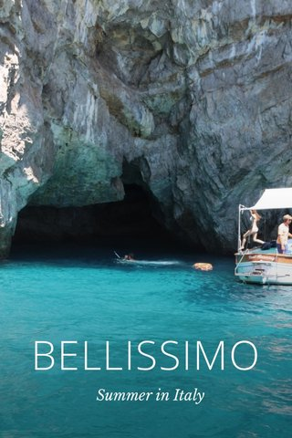 BELLISSIMO Summer in Italy