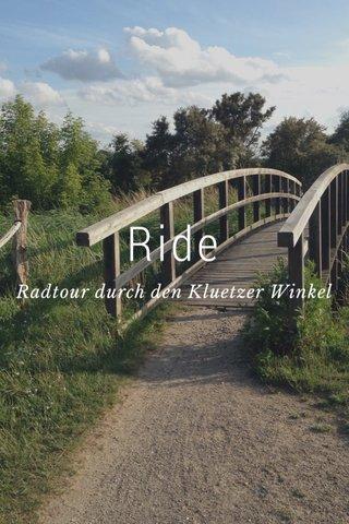 Ride Radtour durch den Kluetzer Winkel