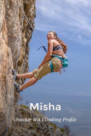 Misha Another WA Climbing Profile