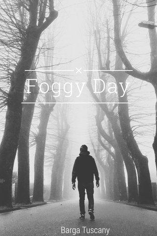 Foggy Day Barga Tuscany