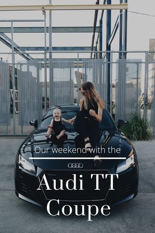 Audi TT Coupe Our weekend with the