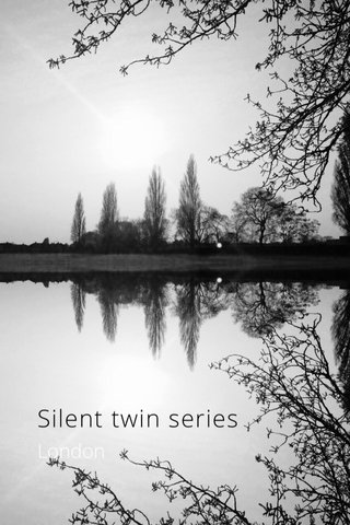 Silent twin series London