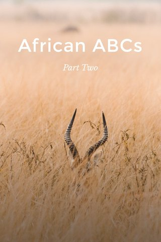 African ABCs Part Two