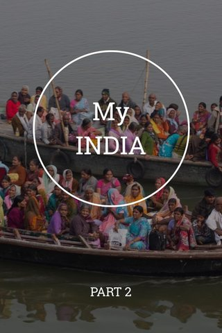 My INDIA PART 2