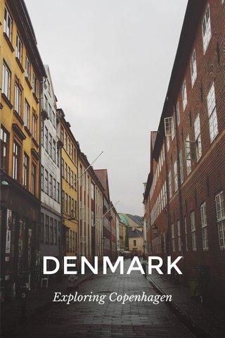 DENMARK Exploring Copenhagen