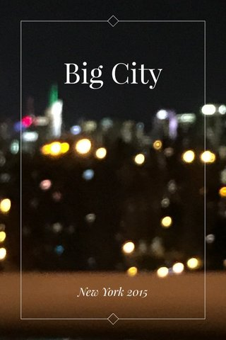 Big City New York 2015