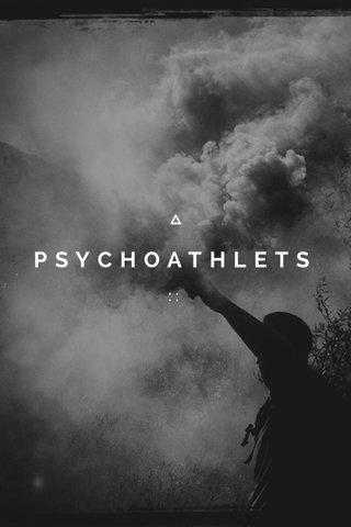 PSYCHOATHLETS ::
