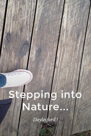 Stepping into Nature... Daylesford !