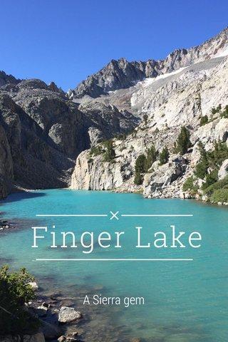 Finger Lake A Sierra gem