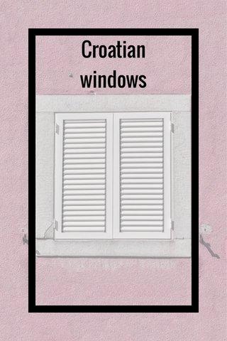 Croatian windows