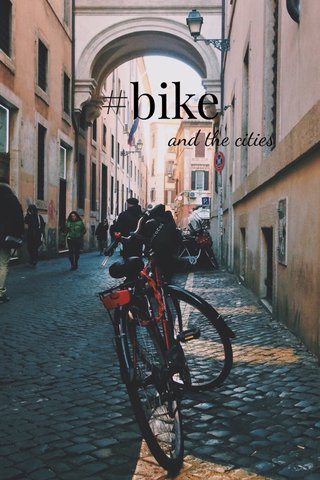 #bike and the cities
