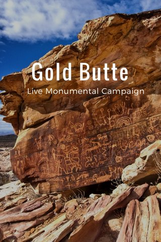 Gold Butte Live Monumental Campaign