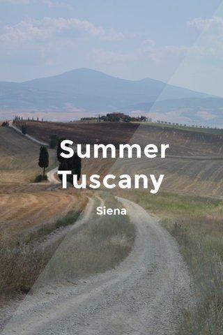 Summer Tuscany Siena