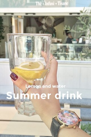 Summer drink Lemon and water