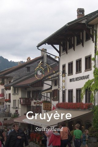 Gruyère Switzerland